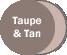 Taupe/Tan