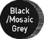 colors_black_mosaicgrey